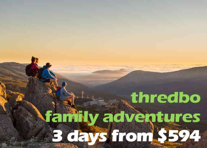 3 for 2 Family Adventure Pack From $594 all in